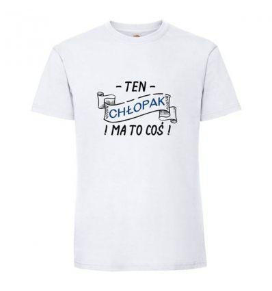 Koszulka Ten chłopak ma to coś