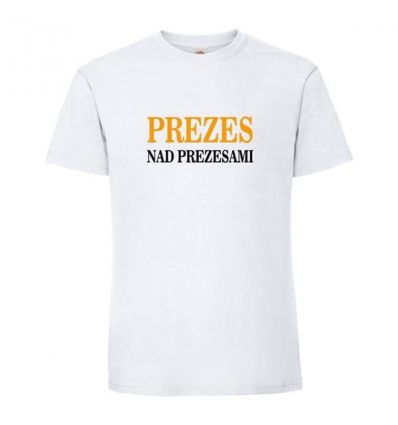 Koszulka Prezez nad prezesami