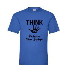 Koszulka Think before you judge