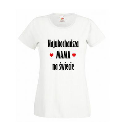 Koszulka Najukochańsza mama na świecie