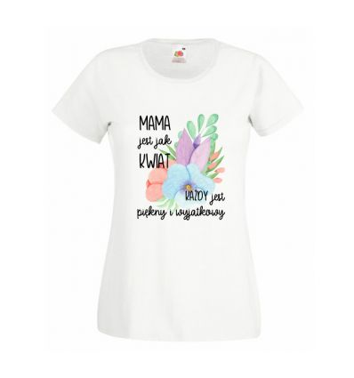 Koszulka Mama jest jak kwiat