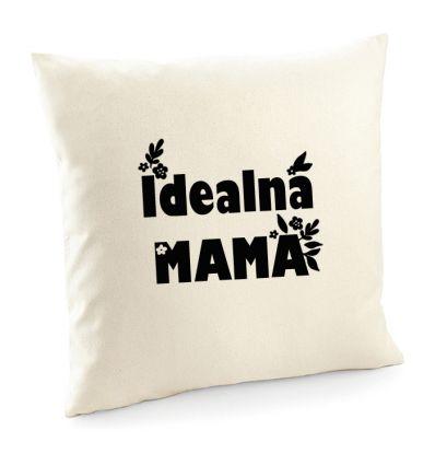 Poszewka Idealna Mama