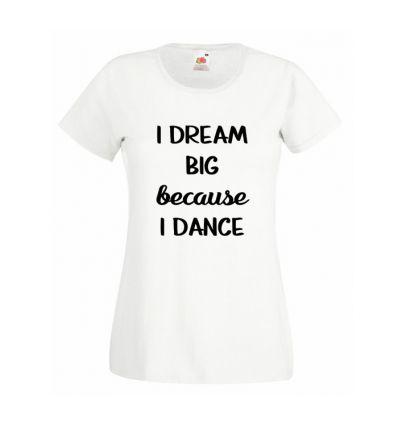 Koszulka I dream Big