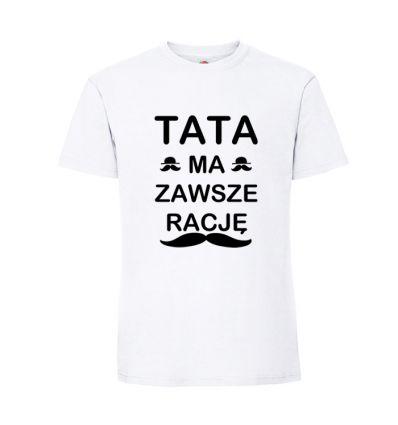 Koszulka Tata ma zawsze rację