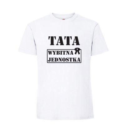 Koszulka Tata wybitna jednostka