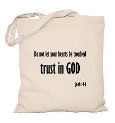 Torba Do not let your hearts be troubled Trust in God
