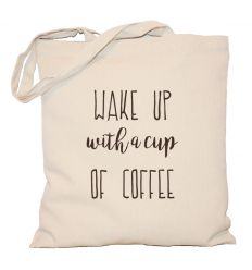 Torba Wake up with a cup of coffee