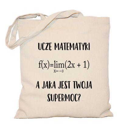 Torba Uczę matematyki a jaka jest Twoja supermoc