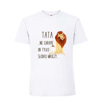 Koszulka Tata nie chrapie tylko słodko mruczy