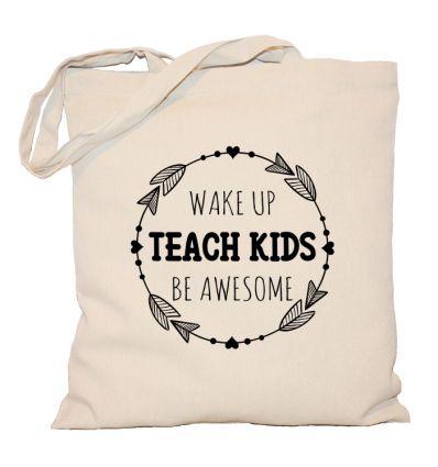 Torba Wake up Teach kids Be awesome