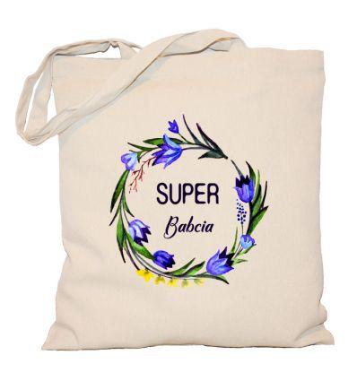 Torba bawełniana Super Babcia