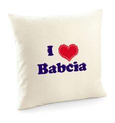 Poszewka I love Babcia